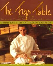 The Figs Table : More Than 100 Recipes for Pizzas, Pastas, Salads, and Desserts