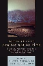 FEMINIST TIME AGAINST NATION TIME - NEW HARDCOVER BOOK