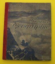 Cours de géographie ( Cours élémentaire )  Blanchard - Faucher - 1925