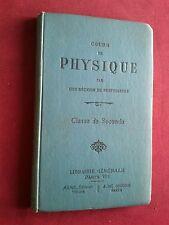 1923-COURS DE PHYSIQUE par UNE RÉUNION DE PROFESSEURS-CLASSE DE SECONDE