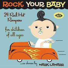 Rock Your Baby - 24 Red Hot Rompers Chosen By Mark Lamarr (CDCHD 1316)