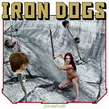 IRON DOGS - Free And Wild  Gatefold LP + Poster