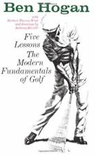Ben Hogans Five Lessons: The Modern Fundamentals