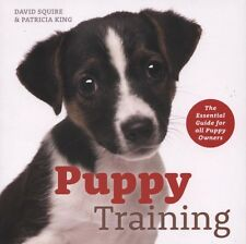 NEW BOOK Puppy Training by David Squire, Patricia King