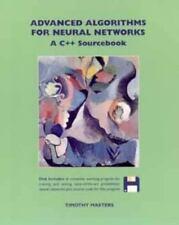 Advanced Algorithms for Neural Networks: A C++ Sourcebook