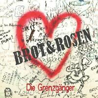 Brot & Rosen - Grenzgänger | CD