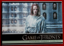 GAME OF THRONES - Season 5 - Card #16 - UNBOWED, UNBENT, UNBROKEN - A