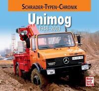 UNIMOG 1948-2013 Schrader-Typen-Chronik 411 421 405 u.a. Buch W. Westerwelle NEU