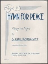WWII HYMN FOR PEACE patriotic song POUND, WISCONSIN by Alfred McDermott 1942