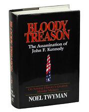 BLOODY TREASON by Noel Twyman ~ First Edition 1997 ~ Kennedy Assassination JFK