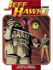Jeff Hawke: Overlord by Sydney Jordan & Willie Patterson