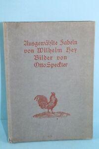 AUSGEWÄHLTE FABELN VON WILHELM HEY HAMBURG 1911ALFRED JANSEN
