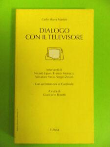 MARTINI.DIALOGO CON IL TELEVISORE.L'UNITA.1993