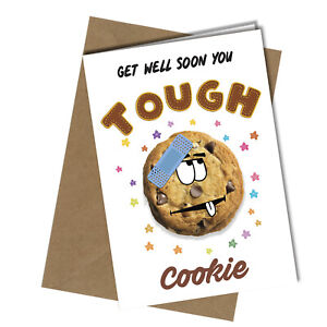 GET WELL SOON FUNNY GREETING CARD TOUGH Cookie Women Men Male Female #1194