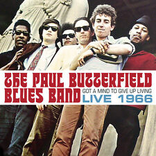 Paul Butterfield Blu - Got A Mind To Give Up Living - Live 1966 [New CD]