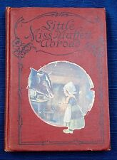 Vintage children's book Little Miss Muffett Abroad illustrated, rare, 1913