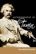 Autobiography of Mark Twain - 100th Anniversary Edition by Mark Twain (English)
