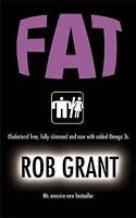 ROB GRANT____FAT____BRAND NEW