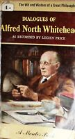 Dialogues of Alfred north Whitehead - a mentor book - 1956 1° printing