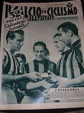 """IL CALCIO E IL CICLISMO ILL. N° 36 1951 - LE 20 SQUADRE DI """"A"""" E IL CALENDARIO"""