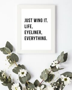 Typography Print A4 Wing It Makeup Make Up Quote Gift Home Bedroom Wall Decor