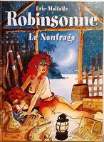 ROBINSONNE LA NAUFRAGA di Eric Maltaite NUOVO