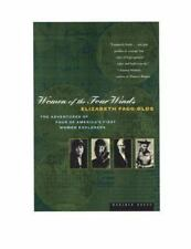 Women of the Four Winds: The Adventures of Four of America's first women explore