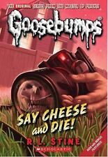 Say Cheese and Die! (Classic Goosebumps #8) by Stine, R.L., Good Book