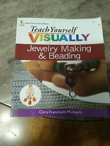 Beading Jewelry Making Book Teach Yourself Visually