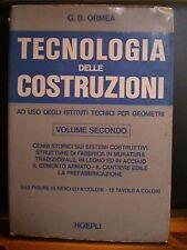 G.B. Ormea, TECNOLOGIA DELLE COSTRUZIONI, volume secondo, Hoepli, 1974.