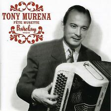 TONY MUR'NA - FETE DE MUSETTE * (NEW CD)
