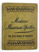1901 THE MODERN BUSINESS SPELLER - THE DYKE SCHOOL OF BUSINESS