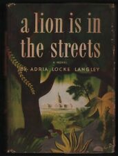 Adria Locke Langley: A Lion is in the Streets SIGNED FIRST EDITION