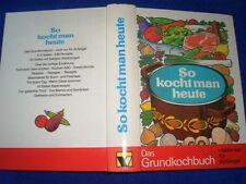 Fahrenkamp, Hans J.: So kocht man heute - Das Grundkochbuch
