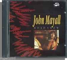 John Mayall - Road Show (Road Show Blues, 1981) - New UK Import Blues CD!