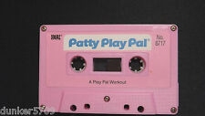 PATTY PLAY PAL DOLL AUDIO CASSETTE TAPE A PLAY PAL WORKOUT 1987 WORKS