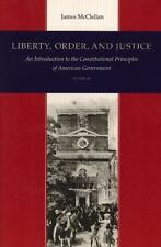 Liberty, Order, and Justice : An Introduction