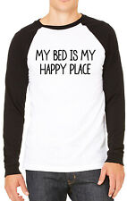 My Bed Is My Happy Place Funny Mens T-shirt Baseball Tee