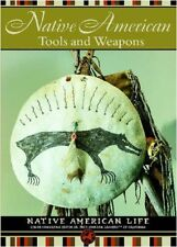 Native American Tools and Weapons (Native American