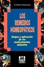 Los Remedios Homeopaticos Origen y Aplicacion de los Medicamentos Naturales (Pap