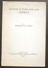 Goethe in England and America 1911 original offprint Frederick Lieder Scarce!