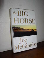 The Big Horse by Joe McGinniss (2004, HC,DJ)