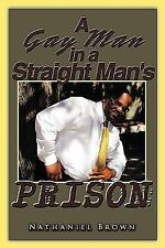 A Gay Man in a Straight Man's Prison (Paperback or Softback)