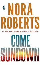 Come Sundown by Nora Roberts (2017, CD, Unabridged)