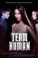 Team Human by Justine Larbalestier and Sarah Rees Brennan (2013, Paperback)