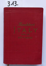 BAEDEKER Italy from the alpston Naples 1909 (W.)