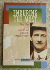 Enduring the Most Life & Death of Terence MacSwiney Costello Cork IRA Lord Mayor