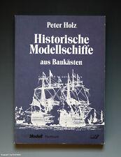 Tolles Buch Historische Modellschiffe aus Baukästen um 1985