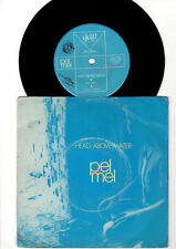 PEL MEL Head Above Water / Heartbeat *AUSSIE POST PUNK ORIGINAL SINGLE*1982*