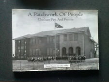 A PATCHWORK OF PEOPLE BOOK CHATHAM VICTORIA AUSTRALIA 1ST EDITION